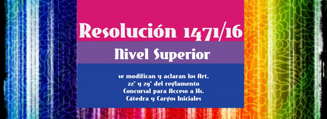 Resolución 1471/16 Nivel Superior