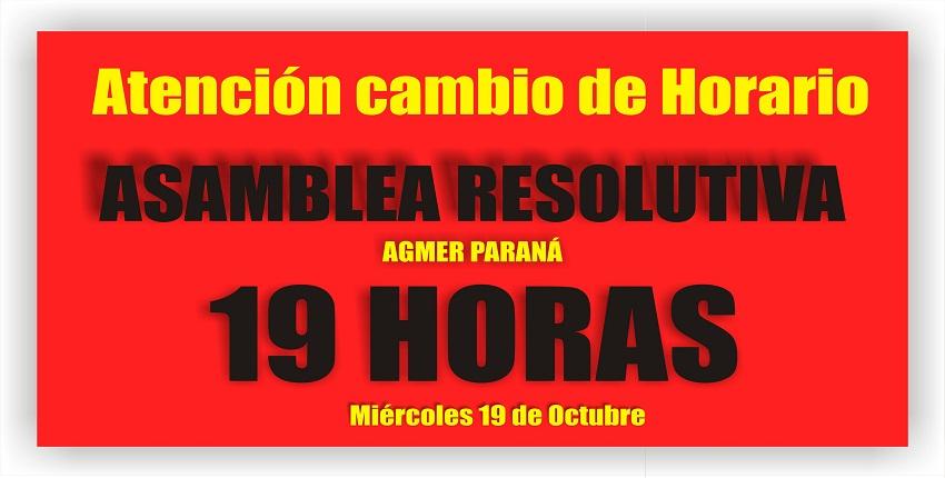 CAMBIO DE HORARIO DE LA ASAMBLEA RESOLUTIVA.