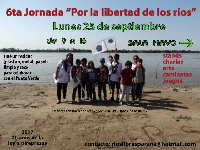 """6ta jornada """"Por la libertad de los ríos"""""""