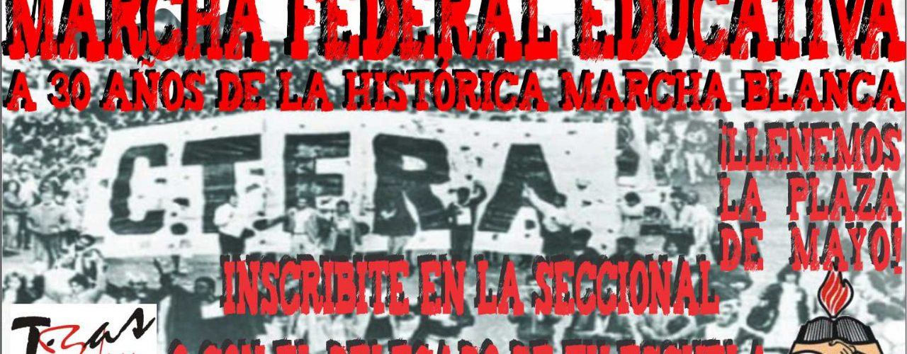 23 de mayo de 2018. Marcha Federal Educativa