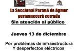 Jueves 13 de diciembre de 2018. La Seccional Paraná de Agmerpermanecerá cerrada, sin atención al público