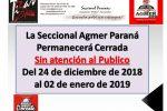 La Seccional Agmer Paraná   Permanecerá CerradaSin atención al Publico del 24 de diciembre de 2018al 02 de enero de 2019