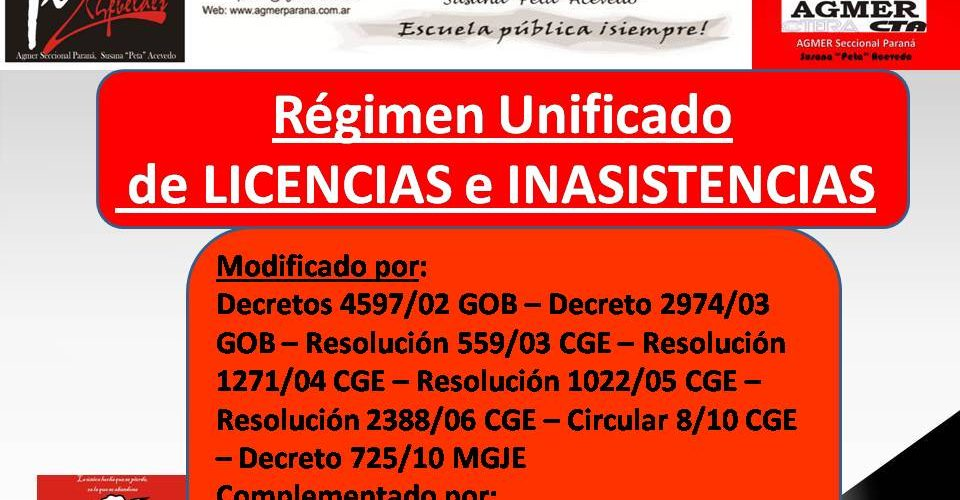Régimen Unificado  de LICENCIAS e INASISTENCIAS