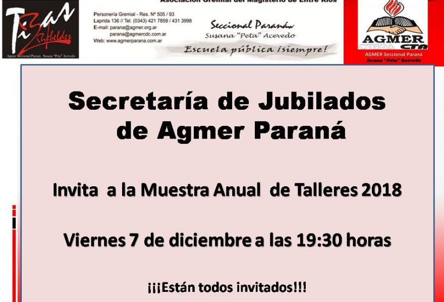 Muestra Anual de los Talleres. Secretaría de Jubilados.  2018  Viernes 7 de diciembre de 2018