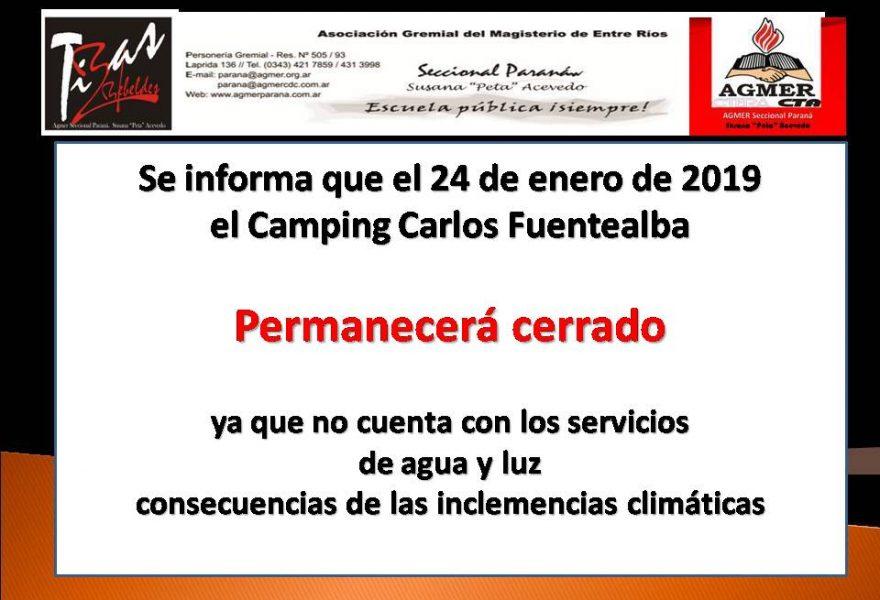 Se informa que el 24 de enero de 2019el Camping Carlos Fuentealba  Permanecerá cerrado