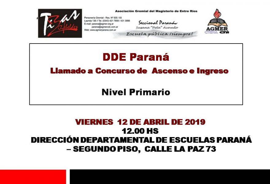 Viernes 12 de Abril de 2019. La Dirección Departamental de Escuelas Paraná, llama a concurso a los siguientes cargos de ASCENSO e INGRESO