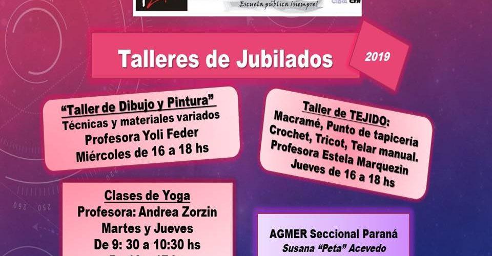 TALLERES – SECRETARÍA DE JUBILADOS 2019.AGMER Seccional Parana