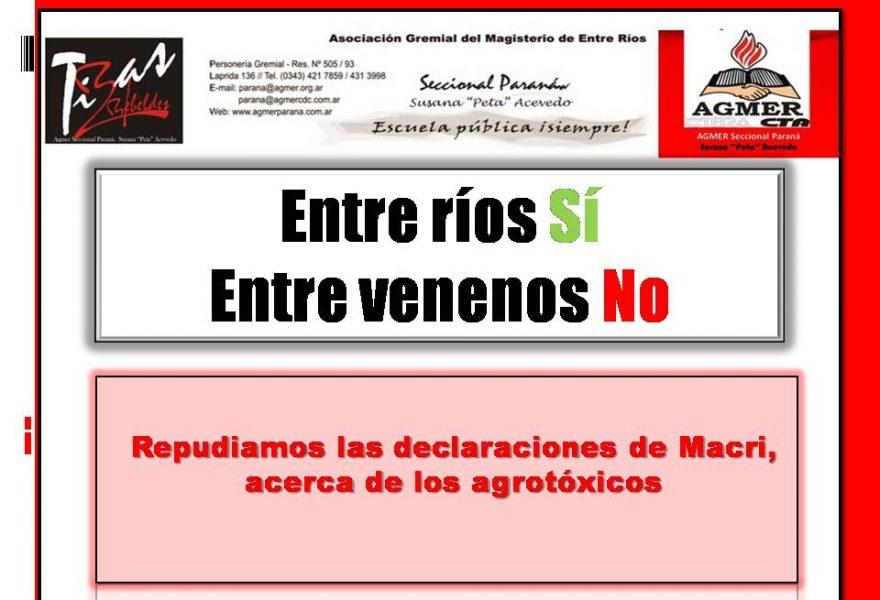 Entre Ríos Sí, entre Venenos No. Repudiamos las declaraciones de Macri en defensa de los agrotoxicos