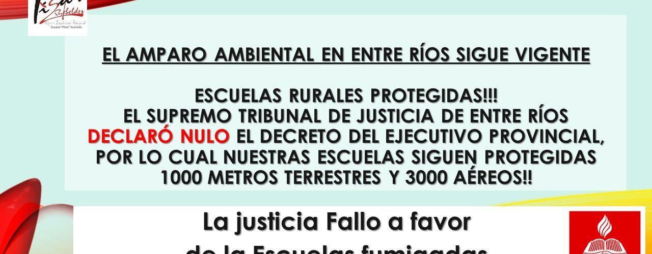 ENTRE RÍOS. ESCUELAS RURALES PROTEGIDAS!!! El supremo tribunal de Justicia de Entre Ríos declaró nulo el Decreto del ejecutivo provincial, por lo cual nuestras escuelas siguen protegidas 1000 metros terrestres y 3000 aéreos!!