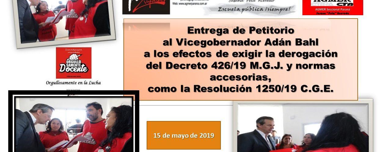 Entrega de Petitorio al Vicegobernador Adán Bahl a los efectos de exigir la derogación del Decreto 426/19 M.G.J. y normas accesorias, como la Resolución 1250/19 C.G.E.