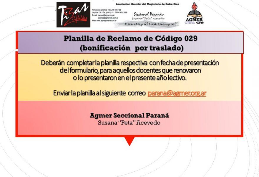 Planilla  de Reclamo del Código 029  (Bonificacion por traslado)