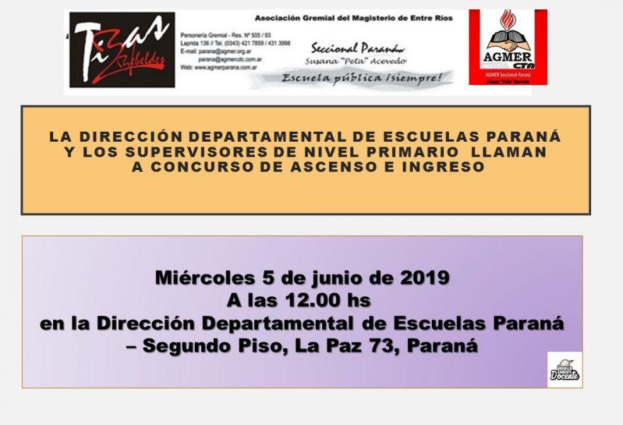 Miércoles 5 de juniode 2019. la D. D. E. Paraná y los Supervisores de Nivel Primario  llaman a Concurso de ASCENSO e INGRESO