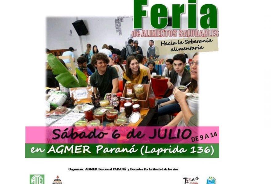 Sábado 6 de Julio de 2019. Feria de Alimentos Saludables en Agmer Seccional Paraná