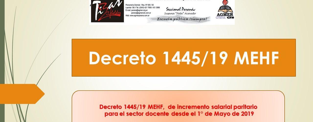Decreto 1445/19 MEHF aplica los incrementos salariales firmados por el acuerdo paritario para el 1° de mayo del corriente