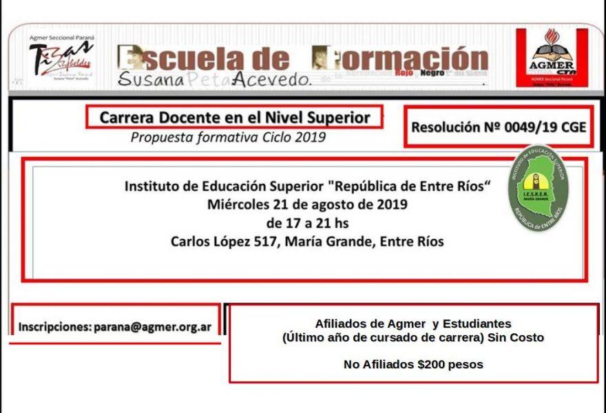 Miércoles 21 de agosto de  2019. Instituto de Educación Superior «República de Entre Ríos» Propuesta formativa ciclo 2019  Resolución 049/19 CGE