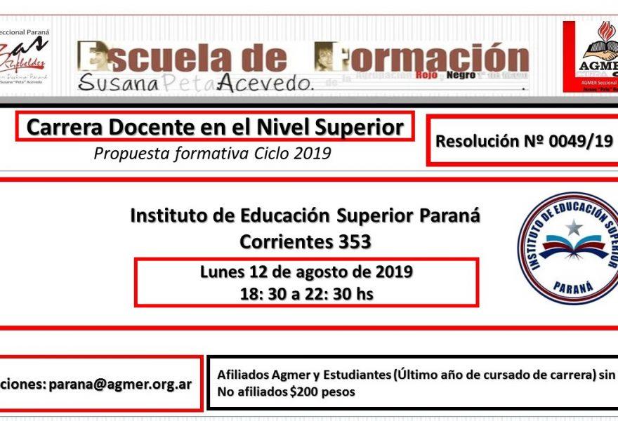 Lunes 12 de agosto de 2019 -IES Paraná. Carrera Docente en el Nivel Superior.  Propuesta formativa ciclo 2019