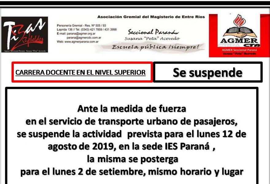 Se suspende  la actividad prevista para el lunes 12 de agosto de 2019, en la sede IES Paraná ,