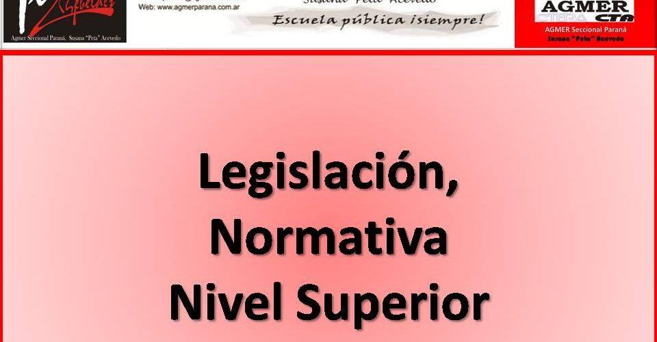 Legislación, Normativa EducaciónNivel Superior
