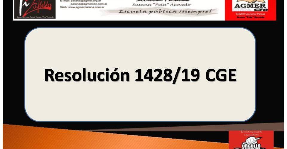 Resolución 1428/19 CGE