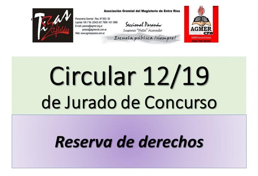 Circular 12/19de Jurado de Concurso. Reserva de derechos