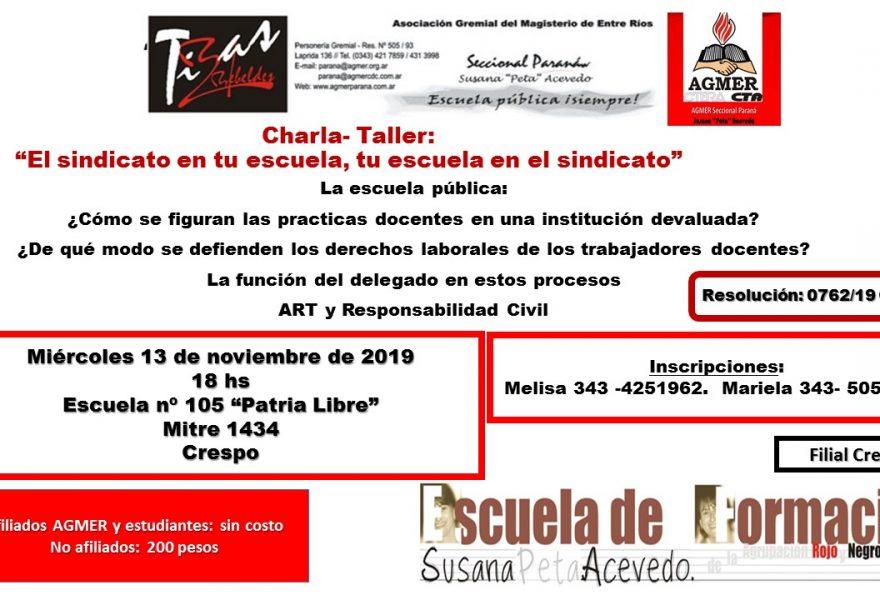 """Miércoles 13 de noviembre de 2019. Charla – Taller: """"El sindicato en tu escuela, tu escuela en el sindicato"""""""