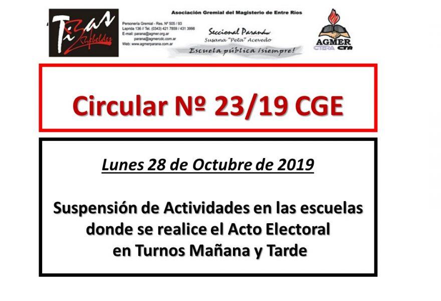 Circular Nº 23/19 CGE. Lunes no hay actividades en las escuelas donde se realiza Acto Electoral