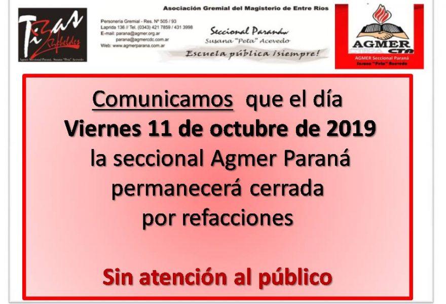 Viernes 11 de octubre de 2019. La Seccional Paraná permanecerá cerrada por refacciones