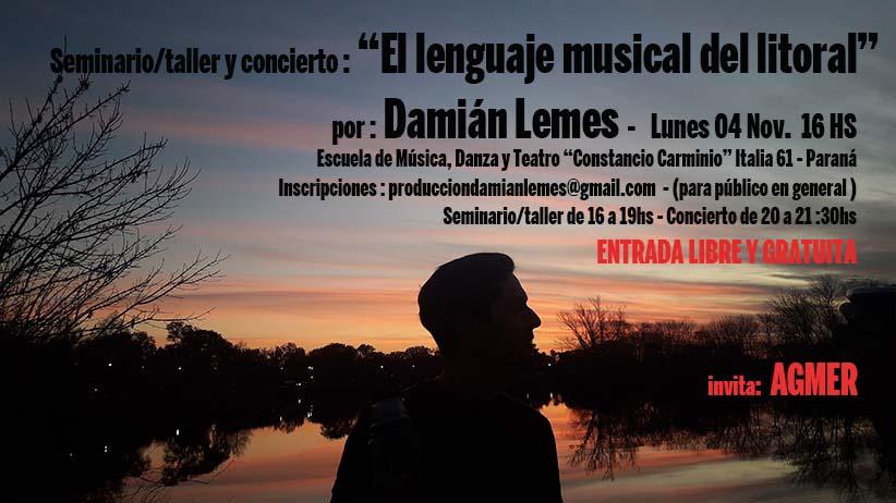 """Lunes 4 de Noviembre de 2019. SEMINARIO TALLER """" EL LENGUAJE MUSICAL DEL LITORAL"""" en Escuela de Música"""