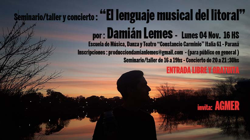 Lunes 4 de Noviembre de 2019. SEMINARIO TALLER » EL LENGUAJE MUSICAL DEL LITORAL» en Escuela de Música