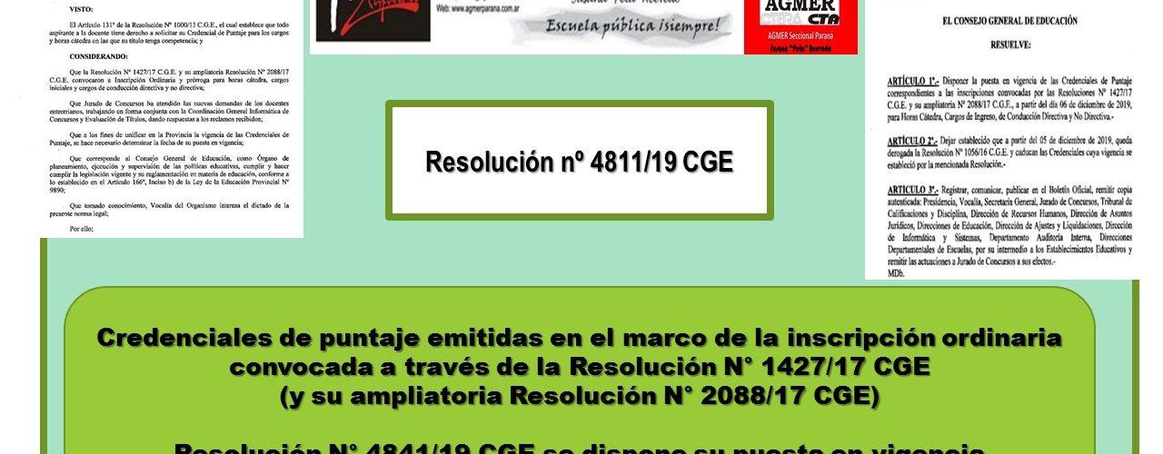 Resolución nº 4811/19 CGE. Credenciales de puntaje  inscripción ordinaria Resolución N° 1427/17 CGE      (Ampliatoria Resolución N° 2088/17 CGE)