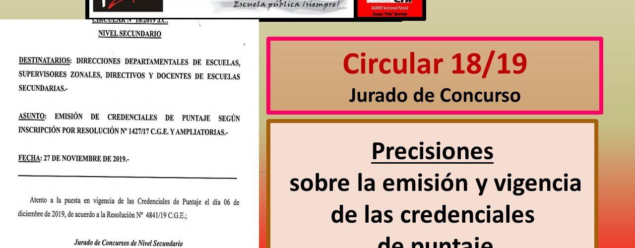 Circular 18/19  Jurado de Concurso.  Precisiones  sobre la emisión y vigencia  de las credenciales  de puntaje