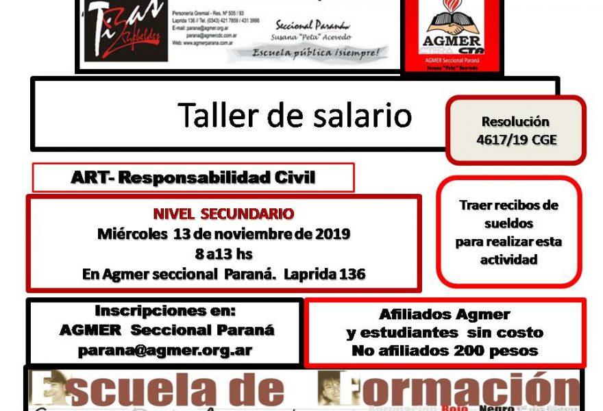 Miércoles 13 de noviembre de 2019. Taller de salario. Nivel Secundario. Resolución n° 4617/19 CGE