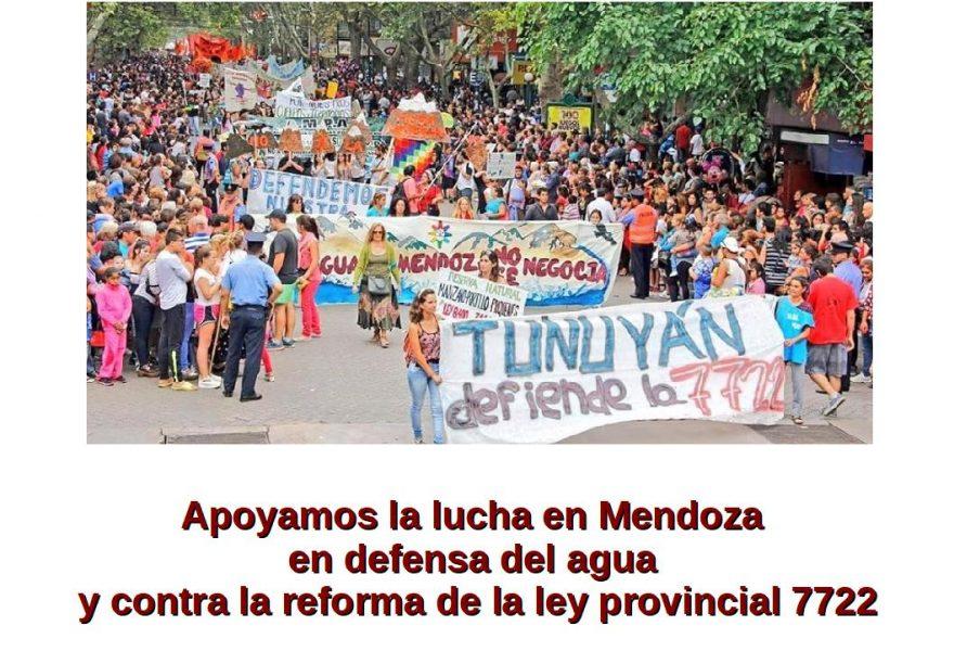 Apoyamos la lucha en Mendoza en defensa del agua y contra la reforma de la ley provincial 7722