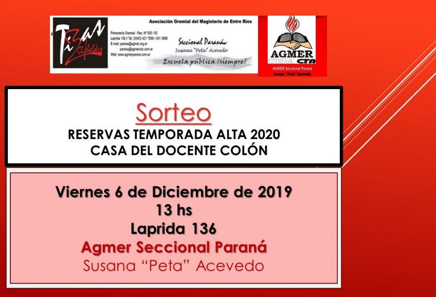 6 de diciembre de 2019-Sorteo RESERVAS TEMPORADA ALTA 2020    CASA DEL DOCENTE COLÓN