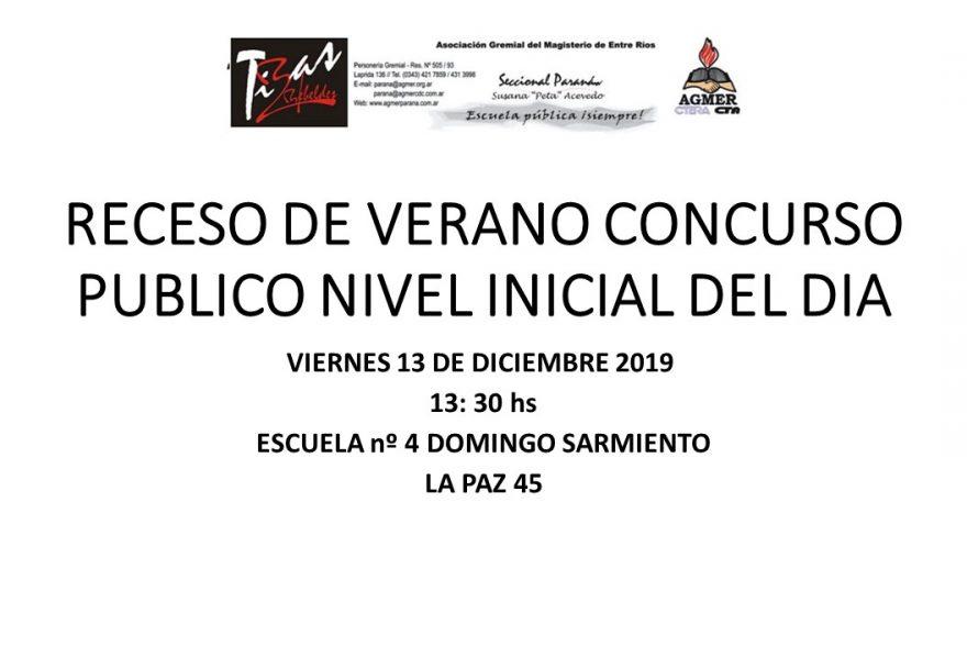 RECESO DE VERANO CONCURSO PUBLICO NIVEL INICIAL DEL DÍA 13 DE DICIEMBRE 2019