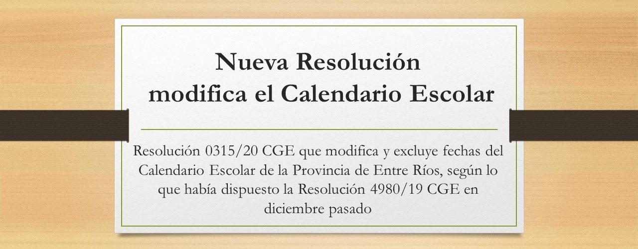 Nueva Resolución que modifica el Calendario Escolar