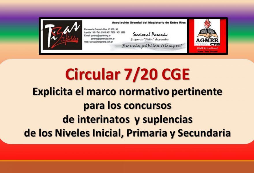 Circular 7/20 CGE. Marco normativo pertinente para los concursos de interinatos   y suplencias de los Niveles Inicial, Primaria y Secundaria