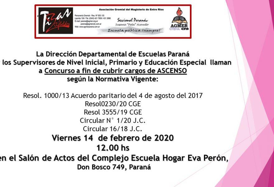 La Dirección Departamental de Escuelas Paraná y los Supervisores de Nivel Inicial, Primario y Educación Especial llaman a Concurso a fin de cubrir cargos de ASCENSO
