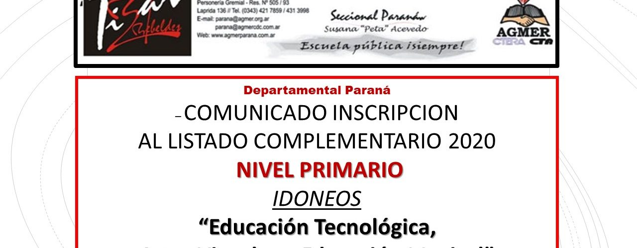"""Dptal Pná – COMUNICADO INSCRIPCIÓN AL LISTADO COMPLEMENTARIO 2020 NIVEL PRIMARIO – IDÓNEOS """"Educación Tecnológica, Artes Visuales y Educación Musical"""""""
