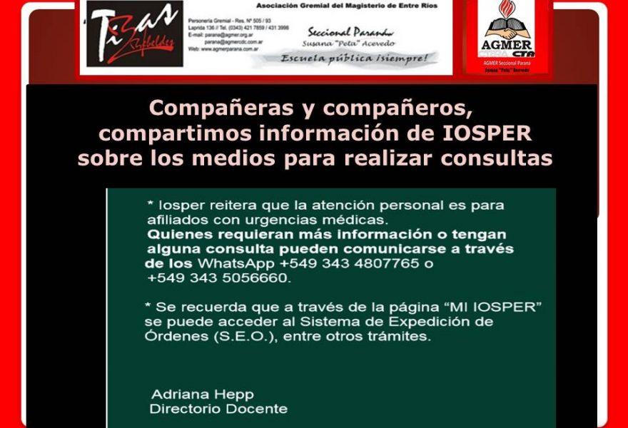 Información sobre IOSPER  sobre los medios para realizar consultas y la forma de acceder al Sistema de Expedición de Órdenes.