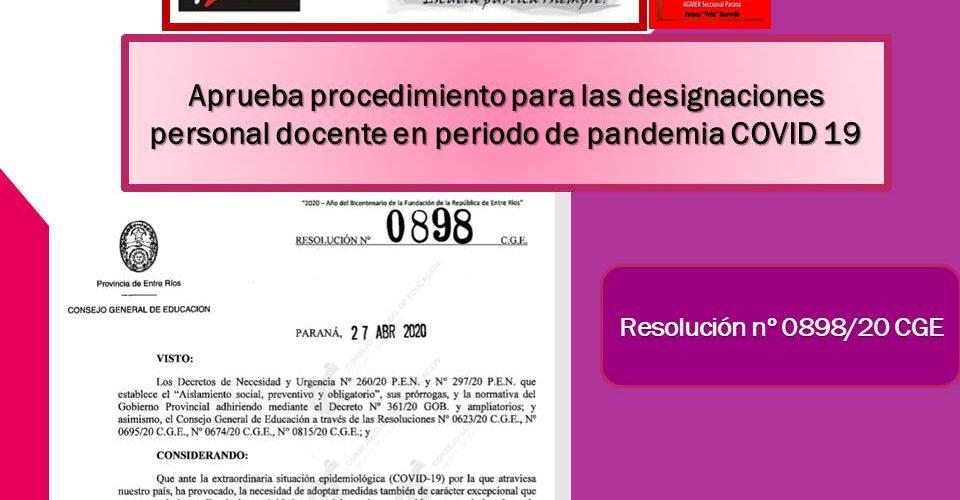 Resolucion nº 0898/20 CGE. Aprueba procedimiento para las designaciones personal docente en periodo de pandemia COVID 19
