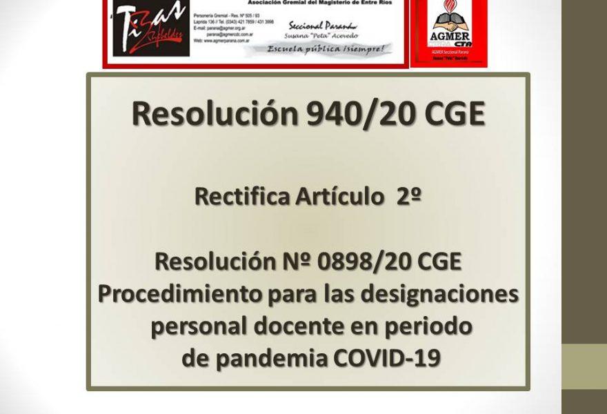 Resolución 940/20 CGE.  Rectifica Artículo  2º-Resolución nº 0898/20 CGE- Procedimiento para las designaciones personal docente en período de pandemia COVID-19