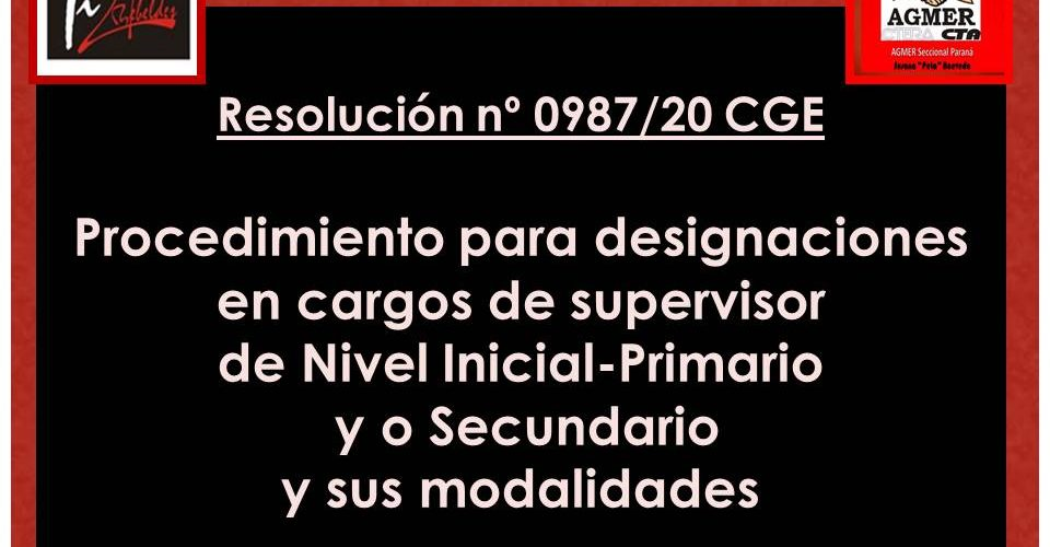 Resolución 0987/20 CGE-Procedimiento para designaciones en cargos de supervisor de Nivel Inicial-Primario y o Secundario y sus modalidades