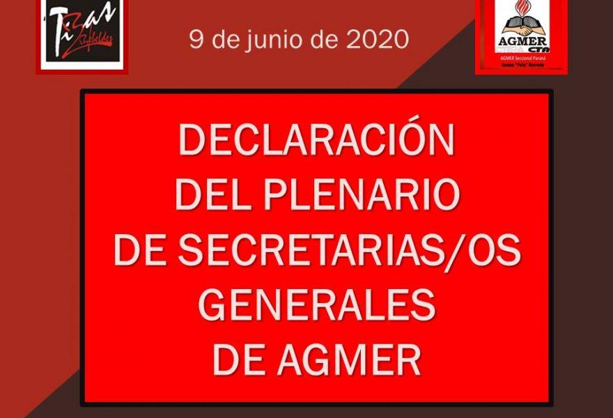 DECLARACIÓN DEL PLENARIO DE SECRETARIAS/OS GENERALES DE AGMER