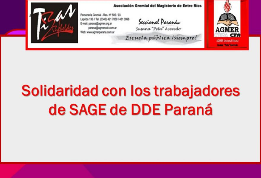 Solidaridad con los trabajadores de SAGE de DDE Paraná