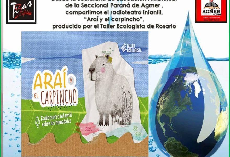 """Educación Ambiental: """"Araí y el carpincho"""" Radioteatro infantil"""