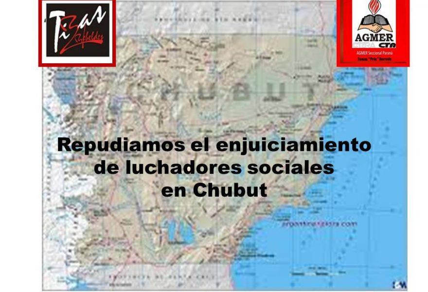 Repudiamos el enjuiciamiento  de luchadores sociales  en Chubut