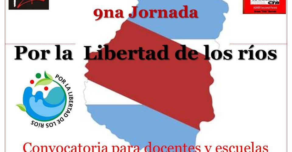 """9na Jornada """"Por la libertad de los ríos"""". Convocatoria para docentes y escuelas"""