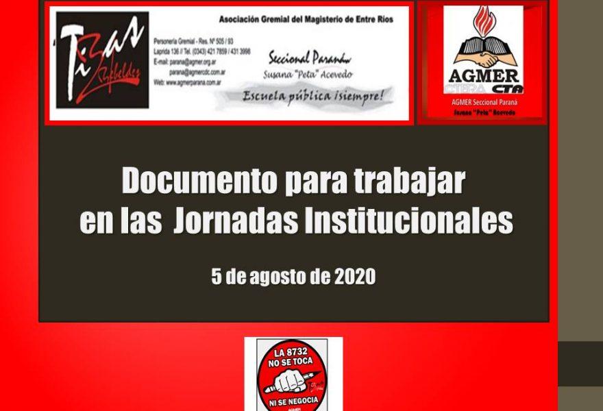 Documento para trabajar  en las  Jornadas Institucionales. 5 de agosto de 2020