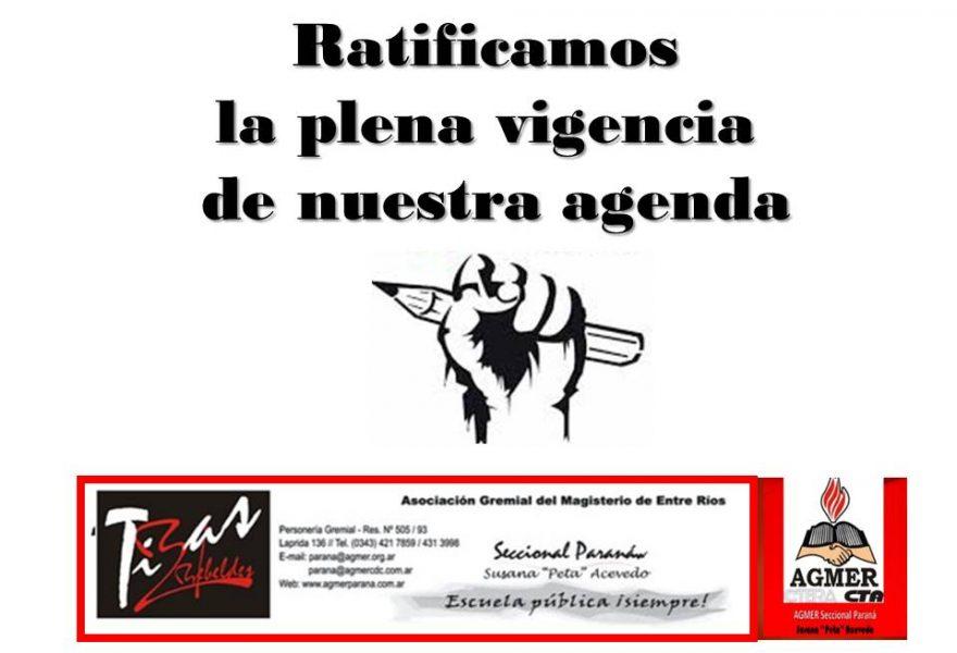 Ratificamos la plena vigencia de nuestra agenda de lucha